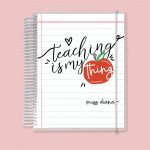 Teaching is my thing Notebook